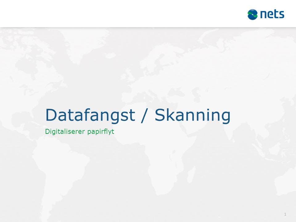 Datafangst / Skanning Digitaliserer papirflyt 1