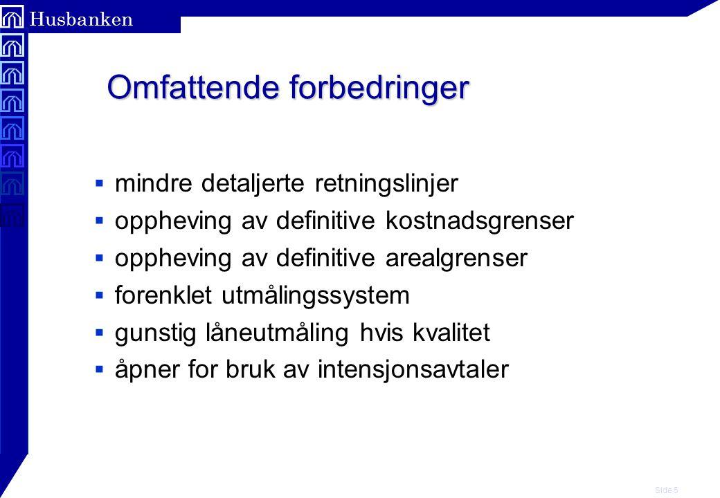 Side 6 Husbanken F.eks retningslinjene  Forenklet  3 sider.