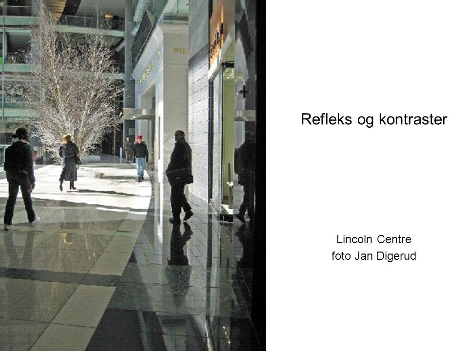Refleks og kontraster Lincoln Centre foto Jan Digerud