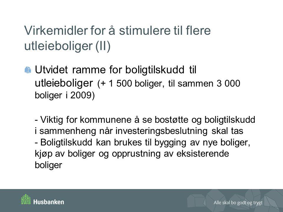 Virkemidler for å stimulere til å eie bolig (I) Startlån – Godt virkemiddel for førstegangsetablerende flyktninger - Kan brukes til fullfinansiering (ev.