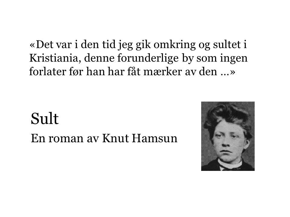 Hvem var Knut Hamsun.