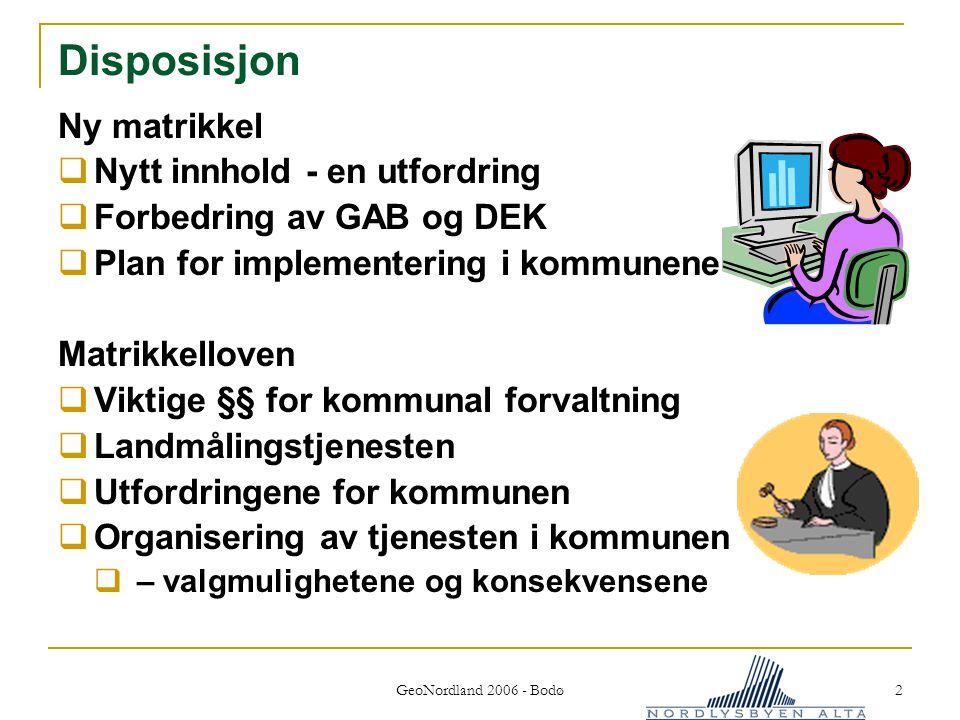 GeoNordland 2006 - Bodø 3 §4 - Innhold i matrikkelen