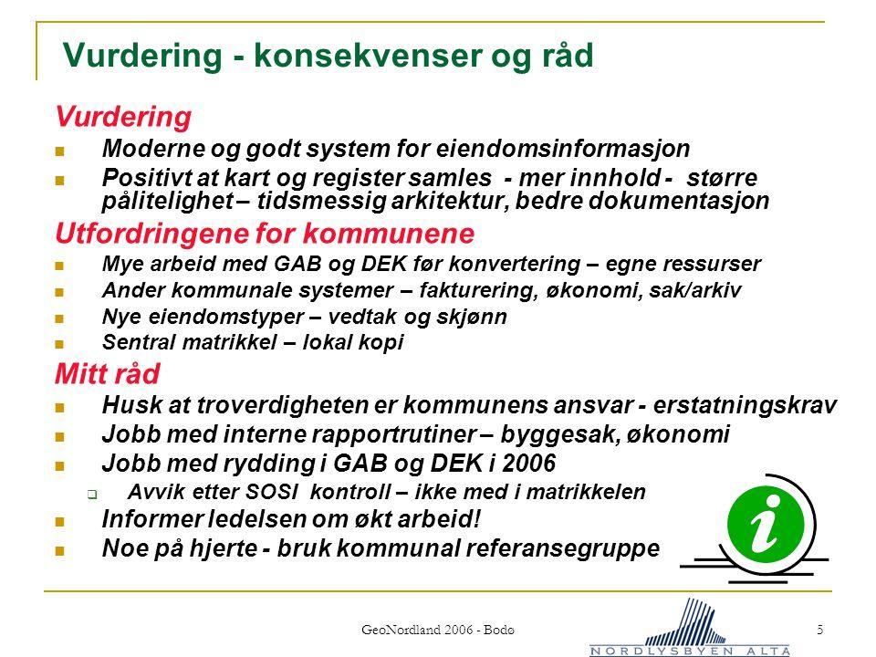 GeoNordland 2006 - Bodø 26 Vurdering alternativ 5 – kommunalt eller IKS Mest aktuelt for kommuner Som har moderne utstyr og kompetent personell interkommunalt samarbeid om geodata IKS for andre tjenester (renovasjon, vann, avløp, vei med mer) god personalpolitikk og ønsker - kutt i lønnsutgifter - og samtidig gi tilbud til overtallige ansatte Utfordringene er Landmålertjenesten er ikke lovpålagt oppgave – (som eks.