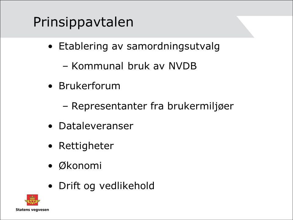Prinsippavtalen Etablering av samordningsutvalg –Kommunal bruk av NVDB Brukerforum –Representanter fra brukermiljøer Dataleveranser Rettigheter Økonomi Drift og vedlikehold