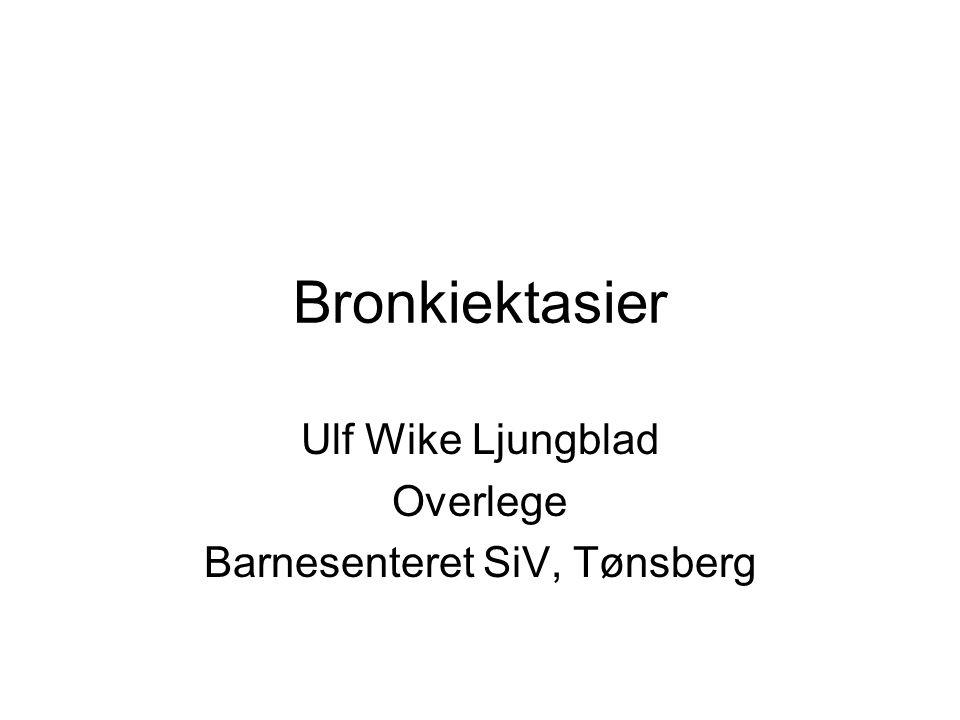 Bronkiektasier Irreversibel unormal utvidelse av luftrør Ingen egen sykdom, men kan lages av mange andre lungesykdommer