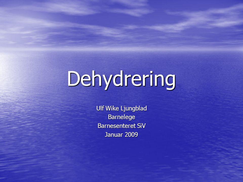 Dehydrering Ulf Wike Ljungblad Barnelege Barnesenteret SiV Januar 2009