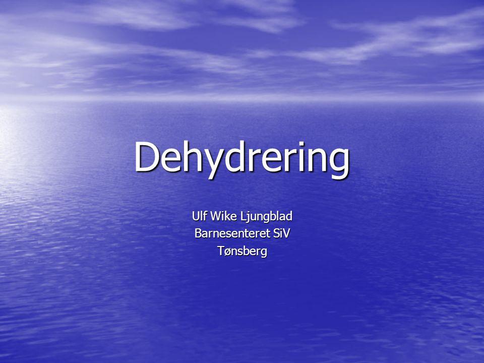 Dehydrering Ulf Wike Ljungblad Barnesenteret SiV Tønsberg