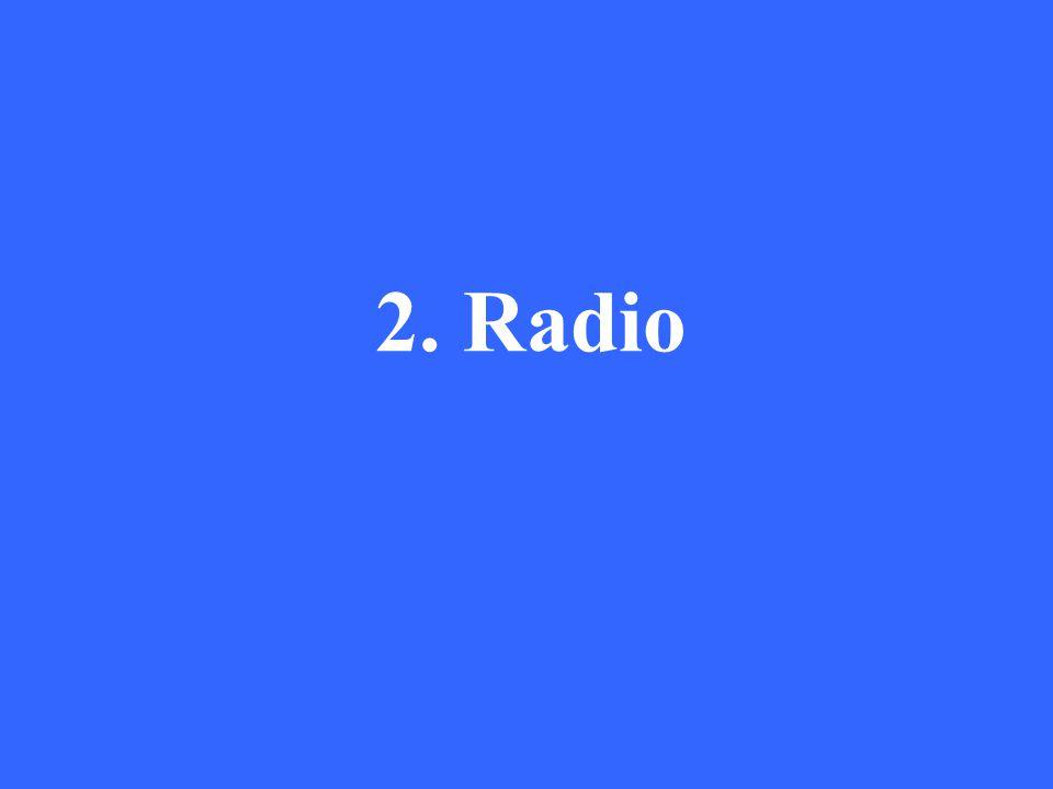 2. Radio