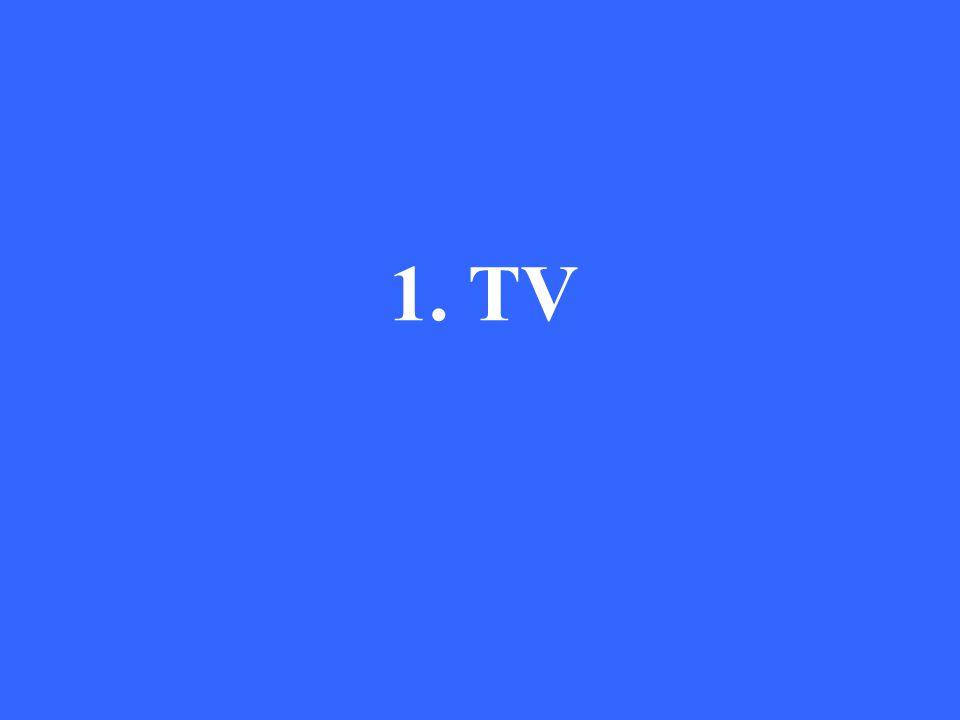 1. TV