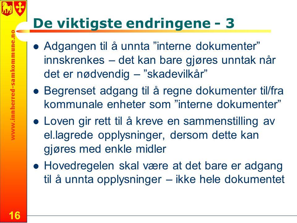 """www.innherred-samkommune.no 16 De viktigste endringene - 3 Adgangen til å unnta """"interne dokumenter"""" innskrenkes – det kan bare gjøres unntak når det"""