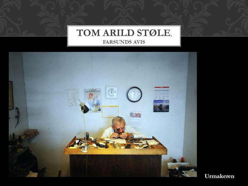 TOM ARILD STØLE, FARSUNDS AVIS Urmakeren