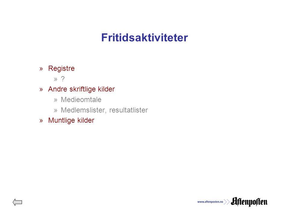 Fritidsaktiviteter »Registre ».