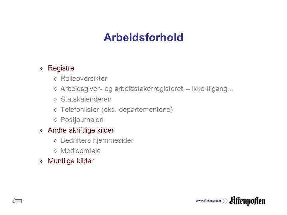 Arbeidsforhold »Registre »Rolleoversikter »Arbeidsgiver- og arbeidstakerregisteret – ikke tilgang...