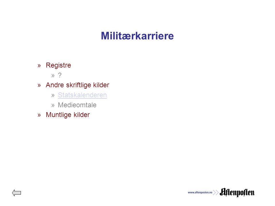 Militærkarriere »Registre ».