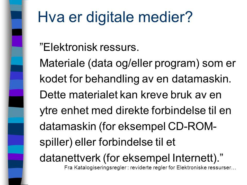 Hva er digitale medier. Elektronisk ressurs.