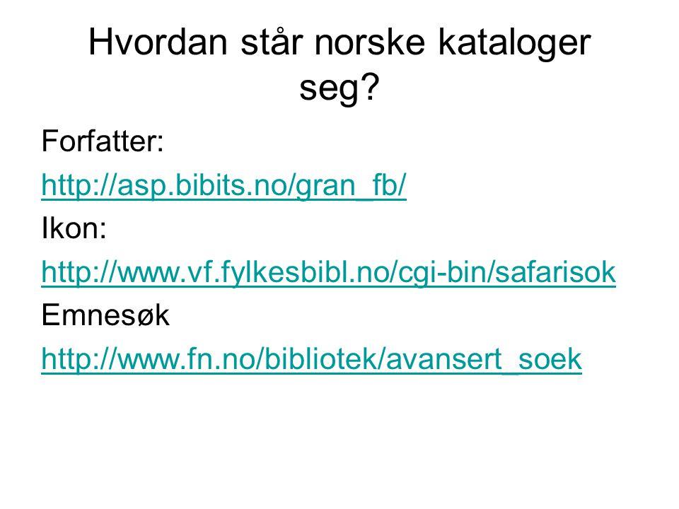 Hvordan står norske kataloger seg.