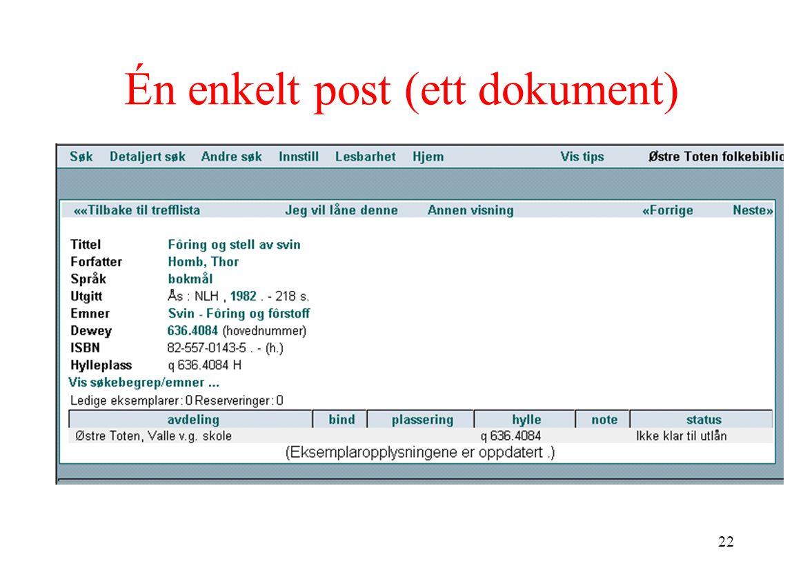 22 Én enkelt post (ett dokument)