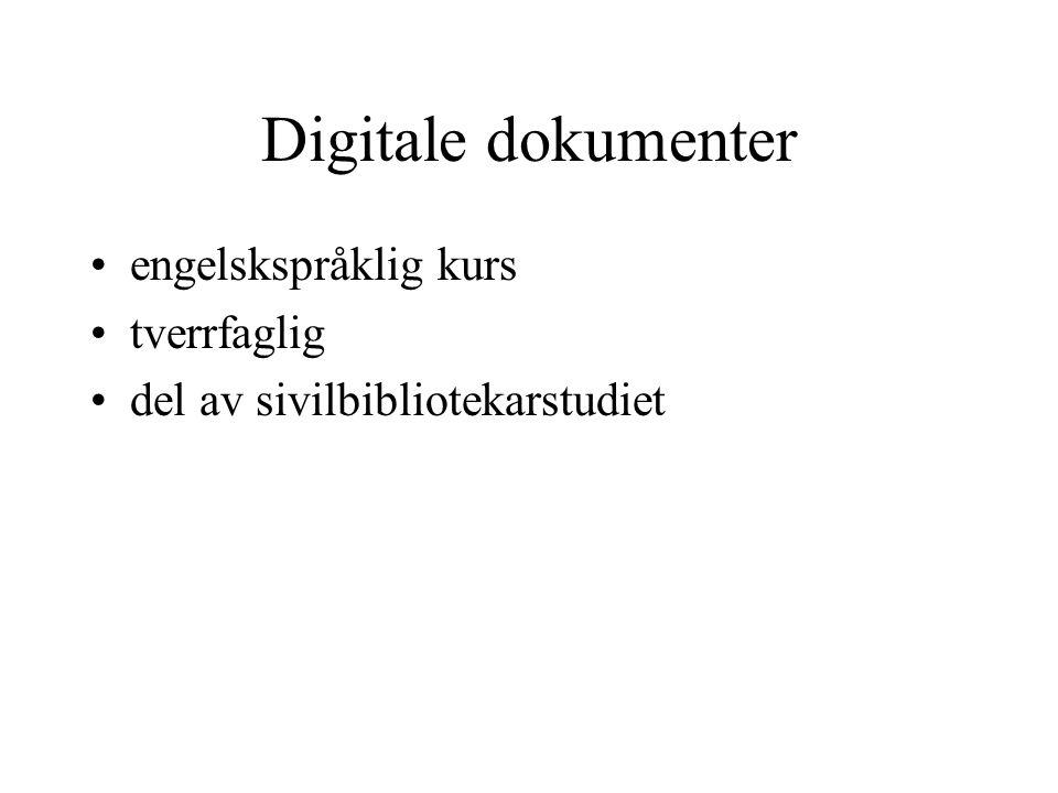 Digitale dokumenter engelskspråklig kurs tverrfaglig del av sivilbibliotekarstudiet