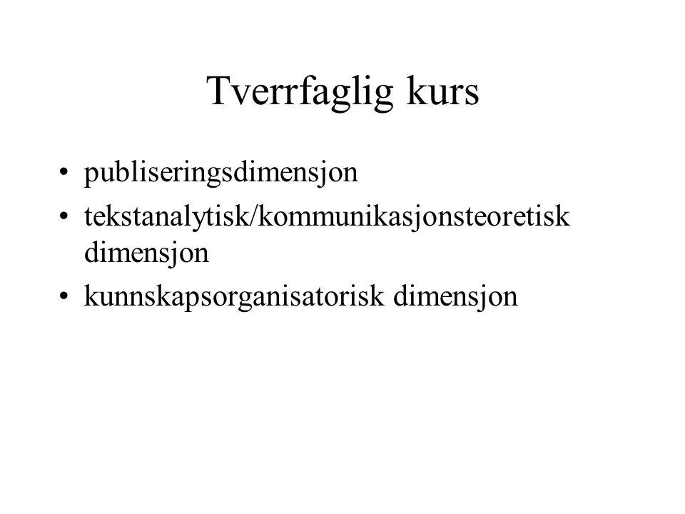 Semesterplan 28.august: Introduksjon til digital dokumenter; Nils Pharo, Høgskolen i Oslo 4.