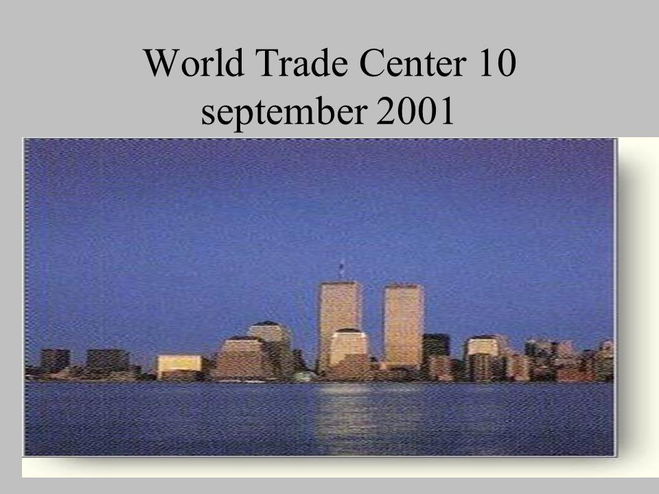 World Trade Center 10 september 2001