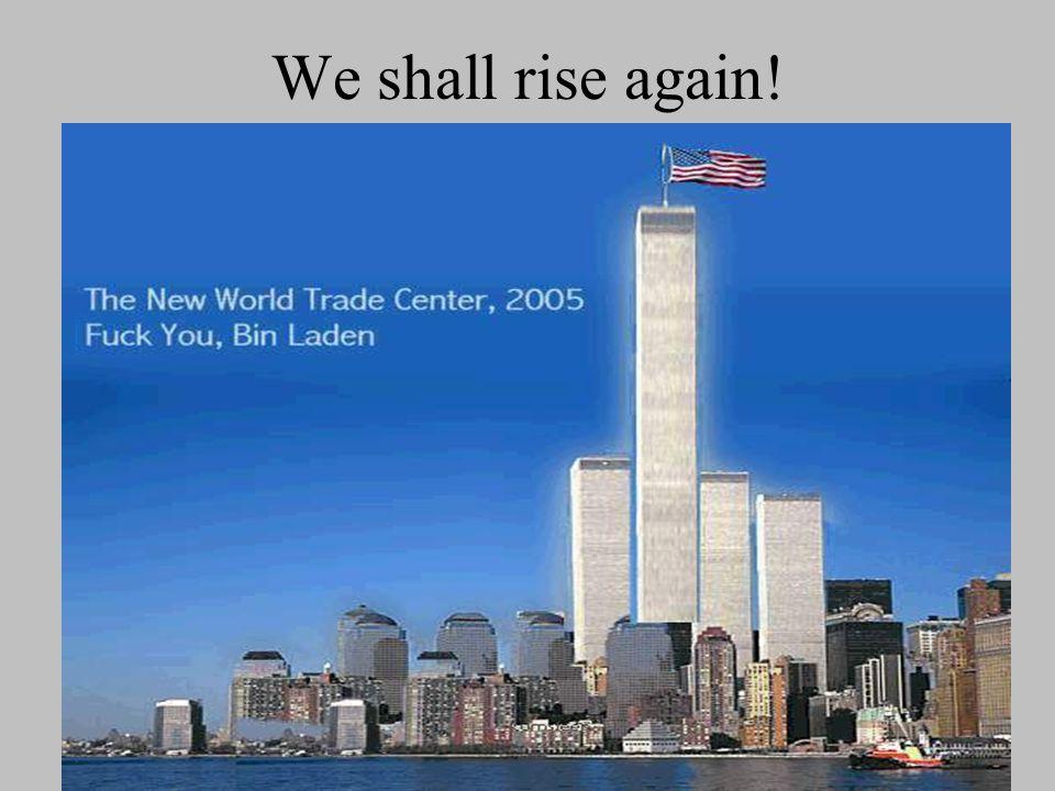We shall rise again!