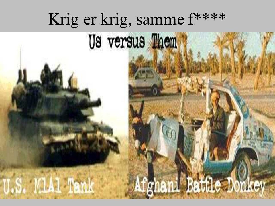 Krig er krig, samme f****