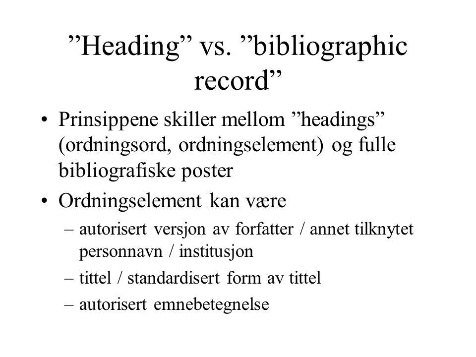 P21: Vis hierarkiske sammenhenger mellom et verk og dets deler Når hovedinnførsel for et verk vises må informasjon om nummererte deler også være tilgjengelig for visning