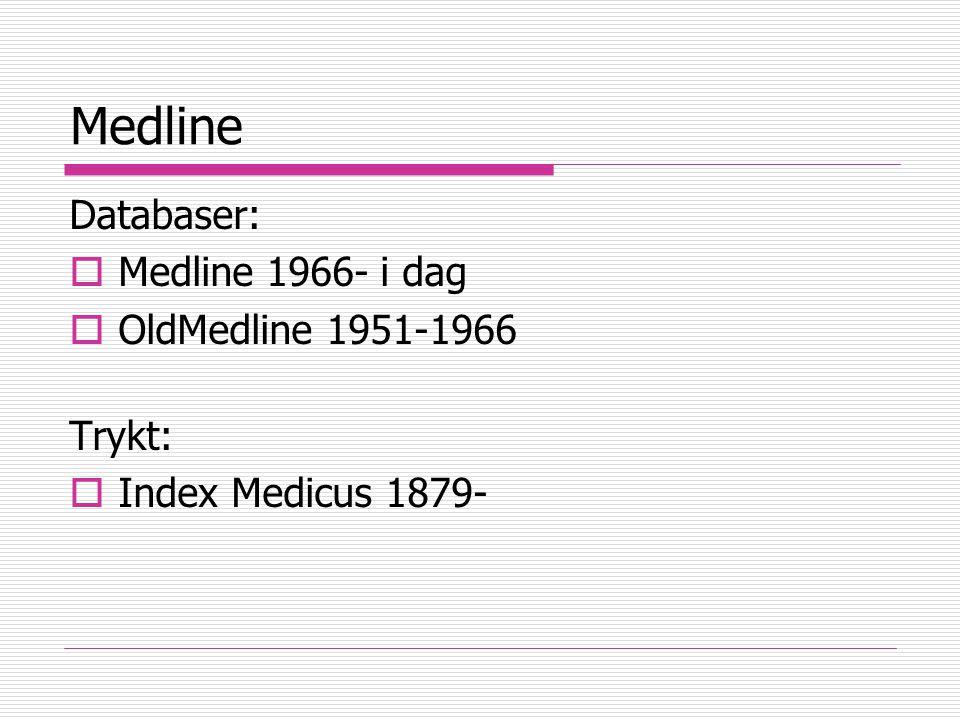 Repetisjon fra forrige gang: Medisinsk bibliotekvirksomhet  Tidsskrifter brukes mer enn bøker  Databaser for tidsskriftartikler Medline, EMBASE, Cinahl, SveMed+, AMED, PsycINFO, The Cochrane Library, Science Citation Index m.fl.