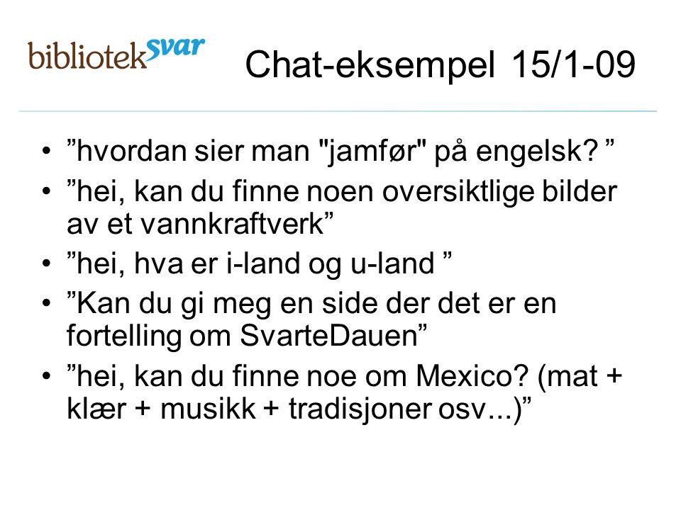 """Chat-eksempel 15/1-09 """"hvordan sier man"""