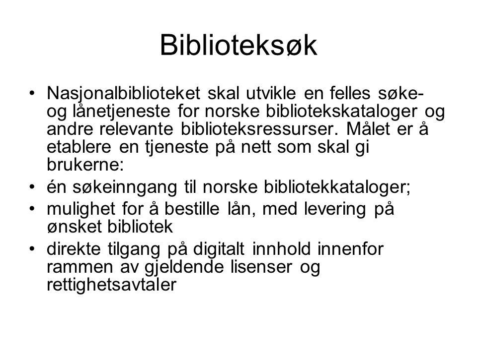 Biblioteksøk Nasjonalbiblioteket skal utvikle en felles søke- og lånetjeneste for norske bibliotekskataloger og andre relevante biblioteksressurser. M