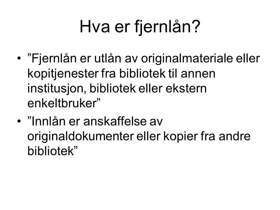 Til slutt Fjernlån er en viktig del av biblioteksamarbeidet Må ikke erstatte samlingsutvikling for bibliotekene, men være et supplement Ønskelig med brukerinitierte lånetjenester nasjonalt
