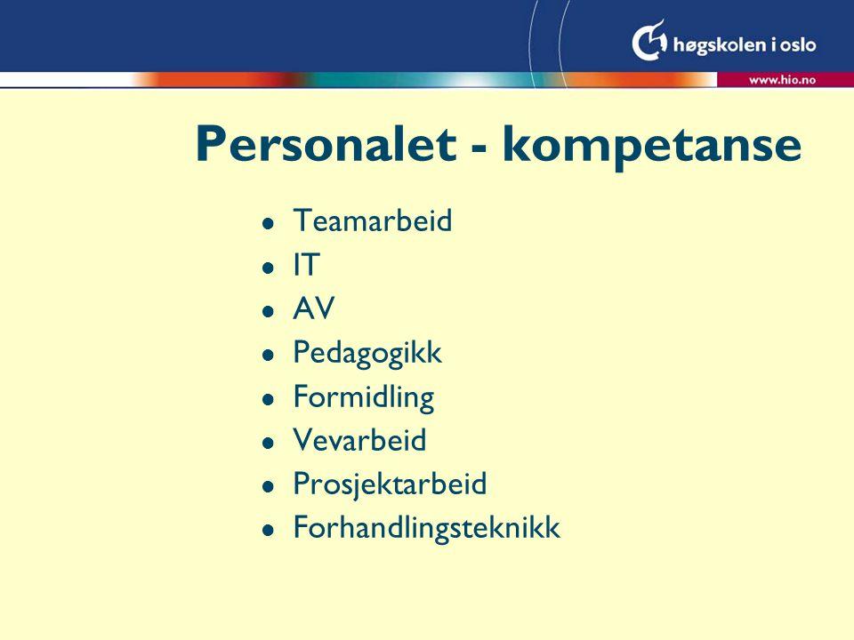 Personalet - kompetanse l Teamarbeid l IT l AV l Pedagogikk l Formidling l Vevarbeid l Prosjektarbeid l Forhandlingsteknikk