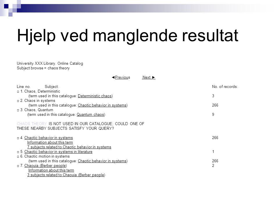 Hjelp ved manglende resultat University XXX Library.