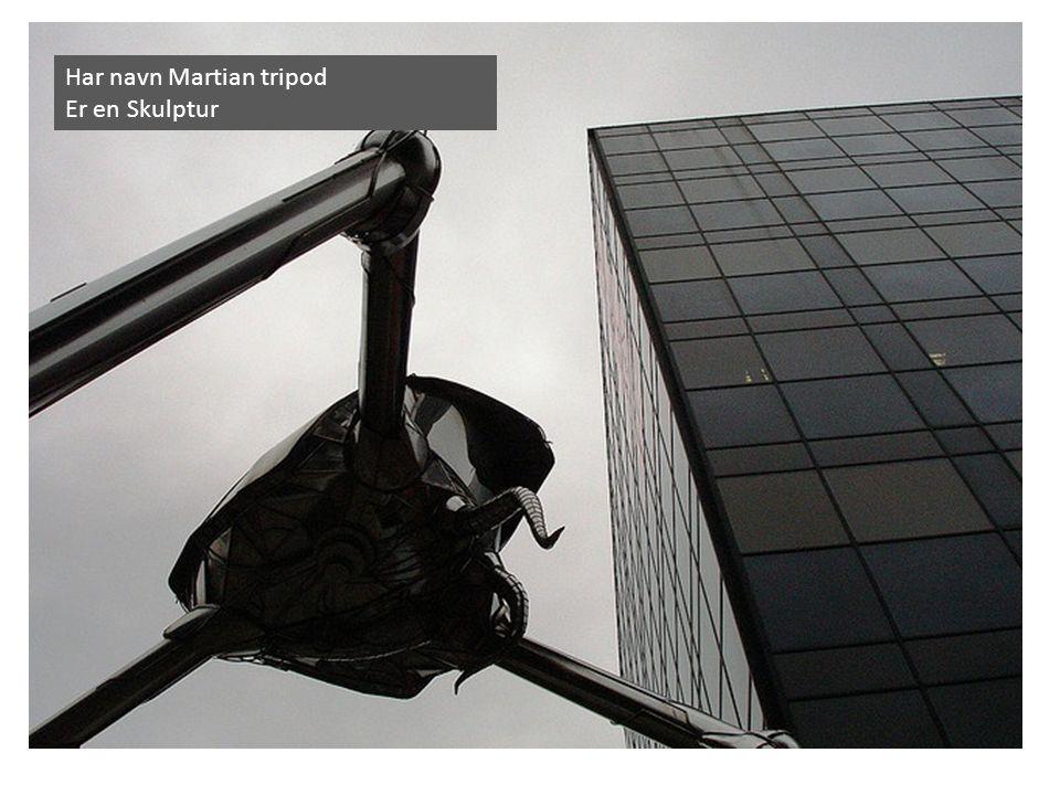 Har navn Martian tripod Er en Skulptur