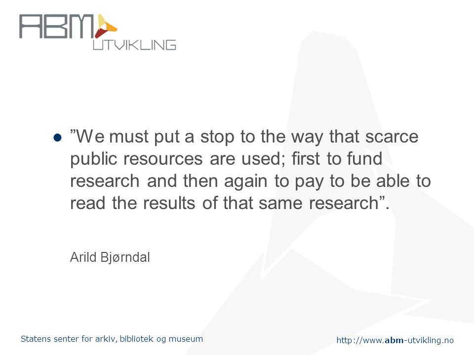 http://www.abm-utvikling.no Statens senter for arkiv, bibliotek og museum Stiller meg noe undrende til ABMs rolle rundt OVID-basene hvor man tydeligvis har overdratt ansvaret for disse avtalene til Kunnskapssenteret uten motforestillinger.