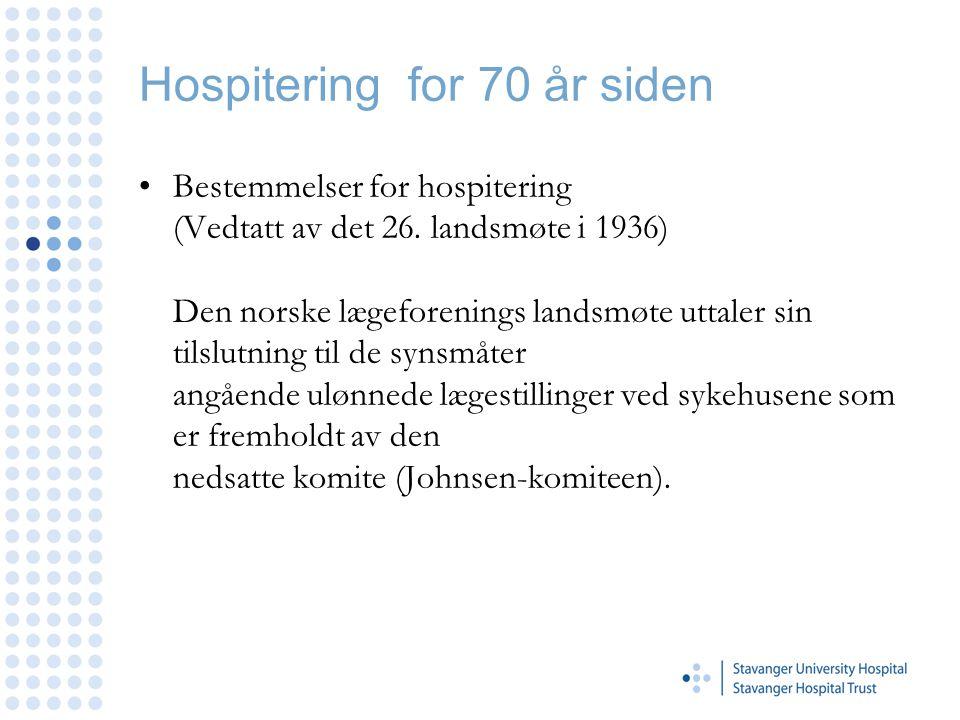 Hospitering for 70 år siden Bestemmelser for hospitering (Vedtatt av det 26.
