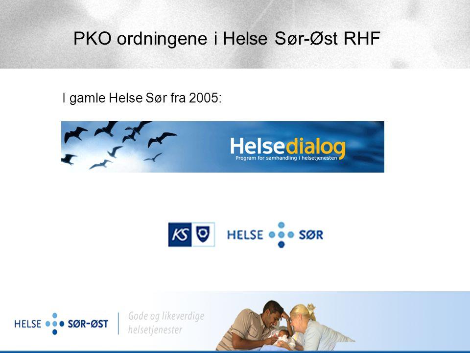 PKO ordningene i Helse Sør-Øst RHF Utviklingsprogram for systematisk og langvarig forbedring av samarbeidet mellom 1.