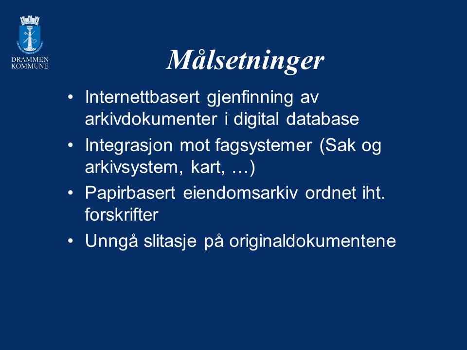 Målsetninger Internettbasert gjenfinning av arkivdokumenter i digital database Integrasjon mot fagsystemer (Sak og arkivsystem, kart, …) Papirbasert e