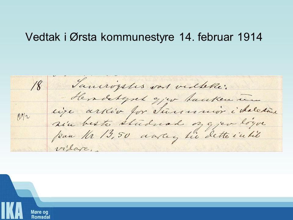 Vedtak i Ørsta kommunestyre 14. februar 1914