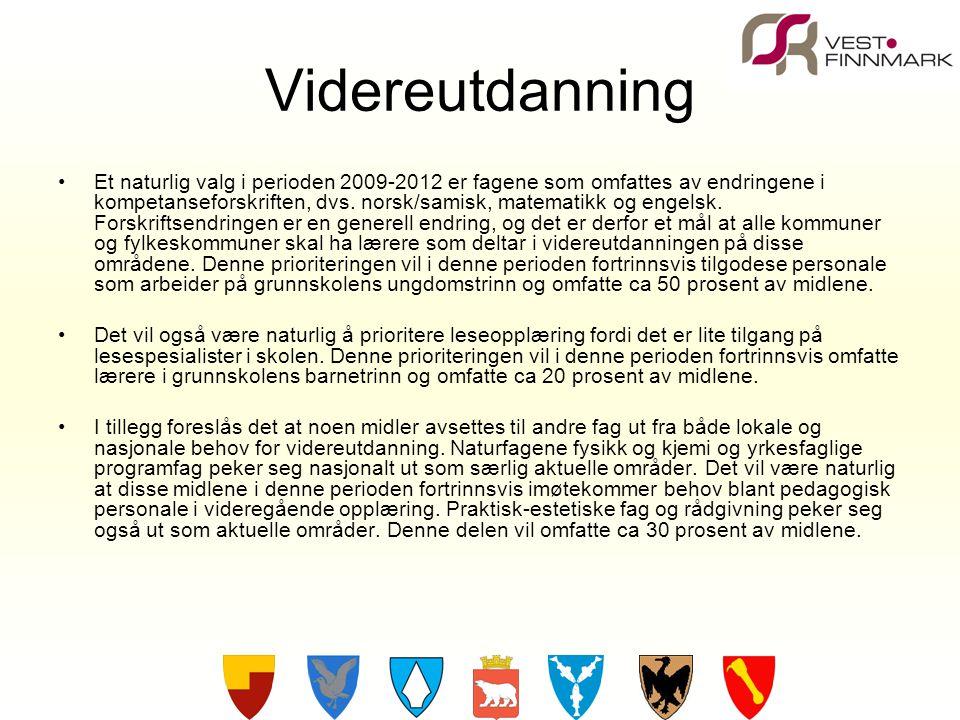Videreutdanning Et naturlig valg i perioden 2009-2012 er fagene som omfattes av endringene i kompetanseforskriften, dvs. norsk/samisk, matematikk og e