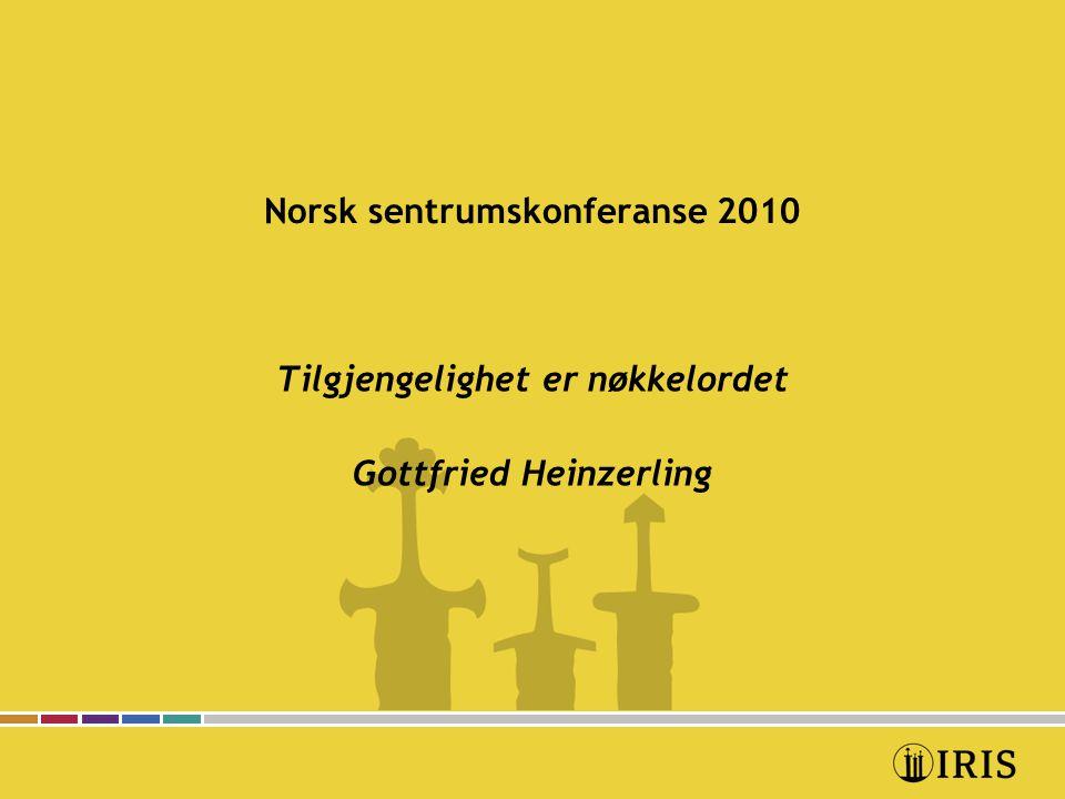 Norsk sentrumskonferanse 2010 Tilgjengelighet er nøkkelordet Mitt utgangspunkt: 1.Historiske eller eldre by-, bydels- og tettstedssentre er under et vedvarende utviklingspress knyttet til nye og vanligvis mer bilbaserte senterdannelser.