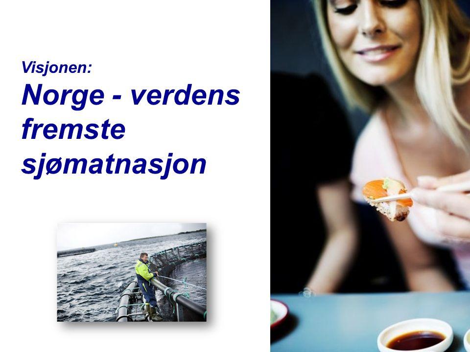 Visjonen: Norge - verdens fremste sjømatnasjon