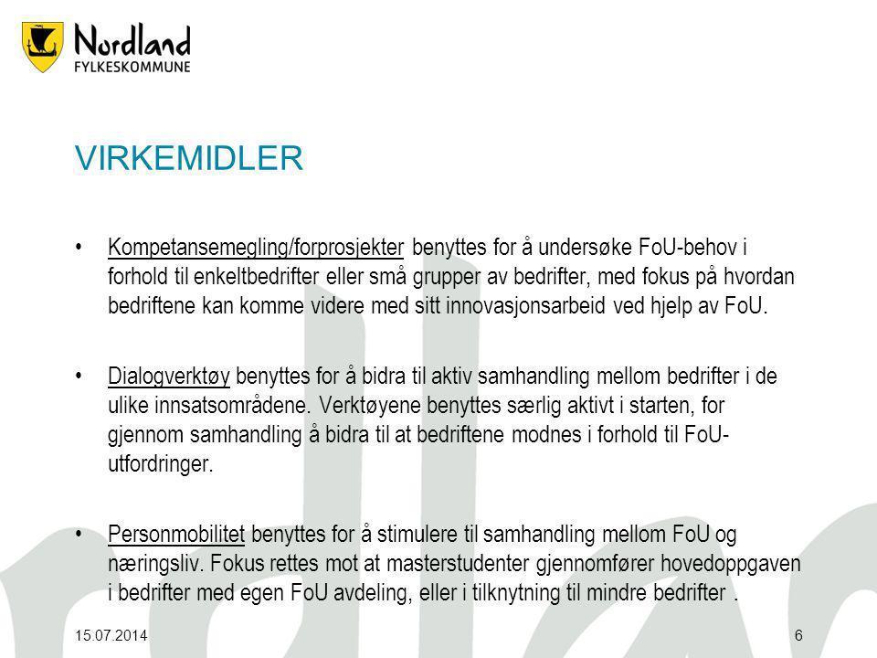 15.07.20146 VIRKEMIDLER Kompetansemegling/forprosjekter benyttes for å undersøke FoU-behov i forhold til enkeltbedrifter eller små grupper av bedrifter, med fokus på hvordan bedriftene kan komme videre med sitt innovasjonsarbeid ved hjelp av FoU.