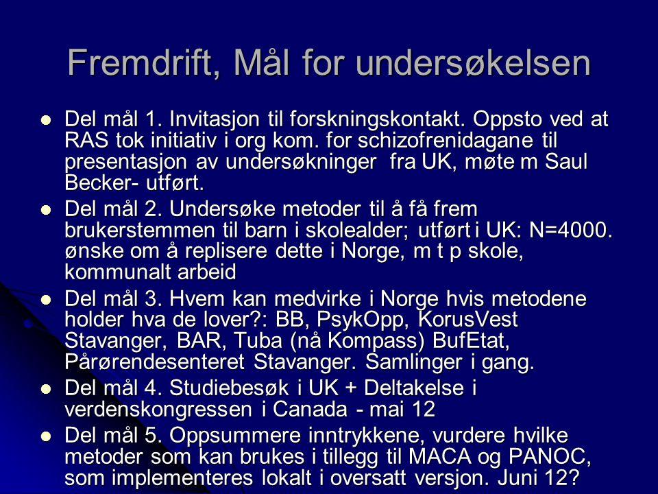 Fremdrift, Mål for undersøkelsen Del mål 1. Invitasjon til forskningskontakt.