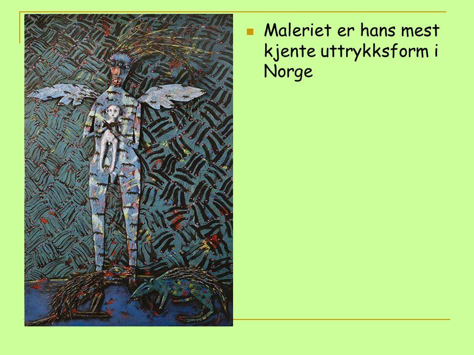 Maleriet er hans mest kjente uttrykksform i Norge