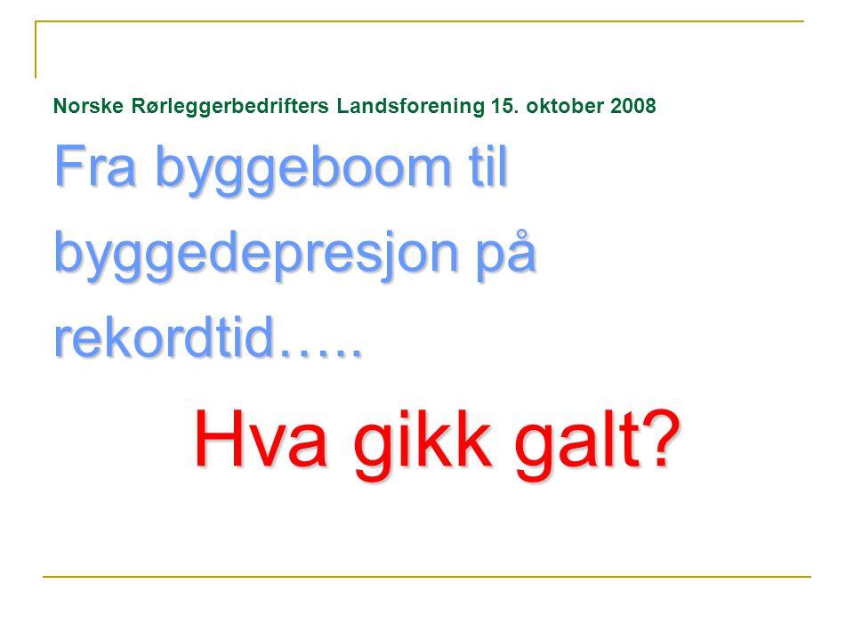 Gå Fremover BYGGPROGNOSER NYE YRKESBYGG NORGE