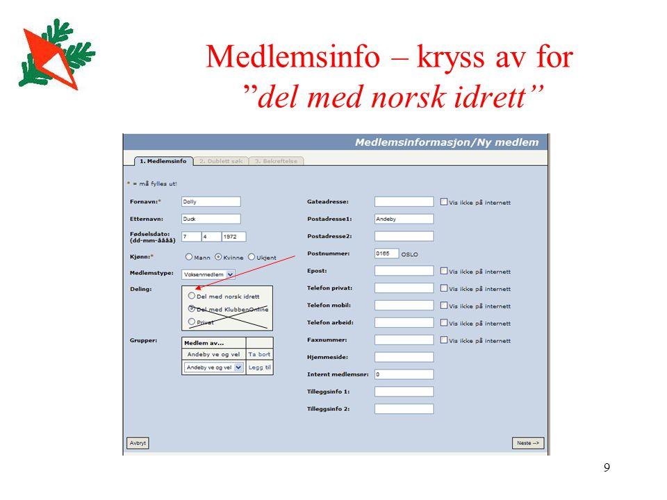 """9 Medlemsinfo – kryss av for """"del med norsk idrett"""""""