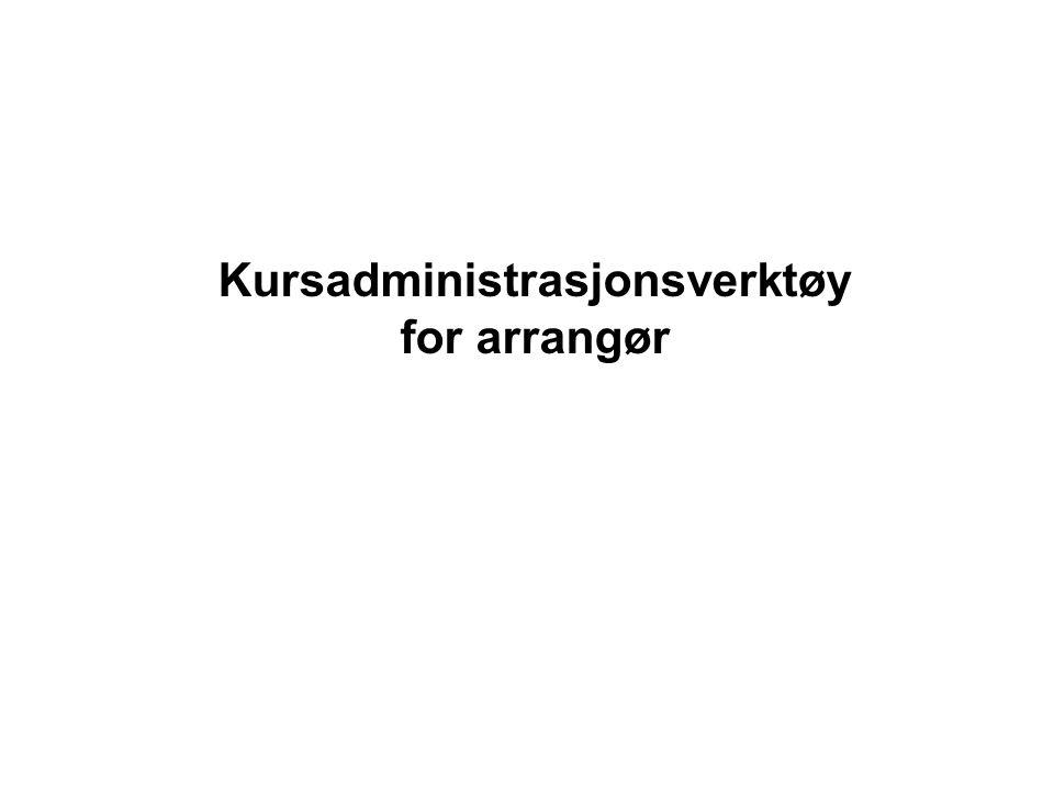 Kursadministrasjonsverktøy for arrangør