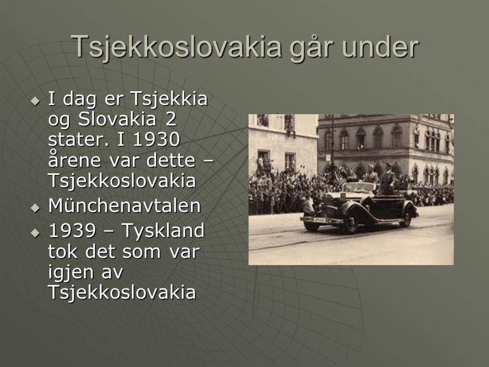 Og så var det Polens tur  1.sept 1939 angrep Tyskland Polen  To dager senere erklærte Storbritannia og Frankrike krig mot Tyskland – 2.verdenskrig hadde startet