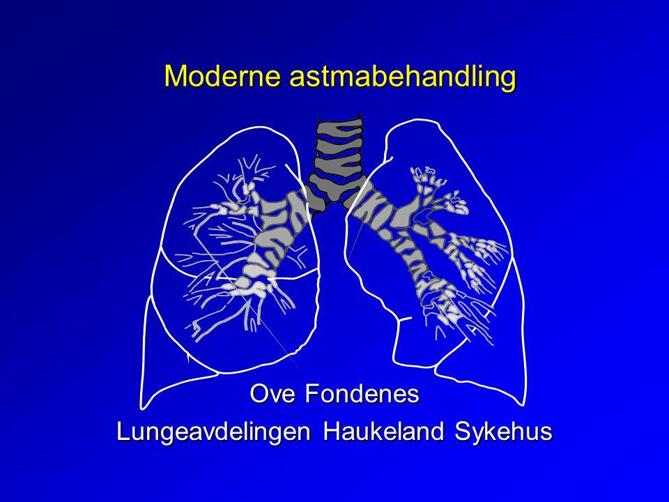 Moderne astmabehandling Ove Fondenes Lungeavdelingen Haukeland Sykehus
